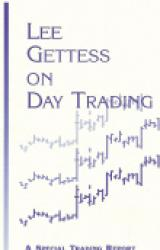 Lee Gettess On Day Trading