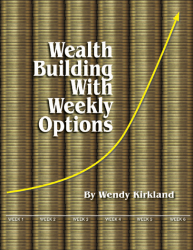 Wealth Building with Weekly Options Super Weekly SALE