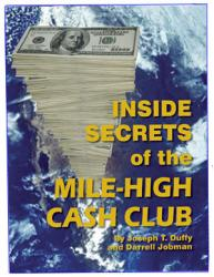 Inside Secrets of the Mile-High Cash Club