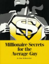 Millionaire Secrets For The Average Guy