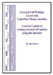 Covered Call Writing: A Low Risk Cash Flow Money Machine