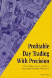 Profitable Day Trading With Precision