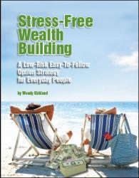 Stress Free Wealth Building (Book Kit)